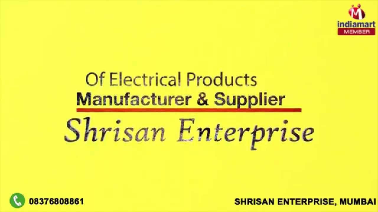 Electrical Products by Shrisan Enterprise, Mumbai - YouTube