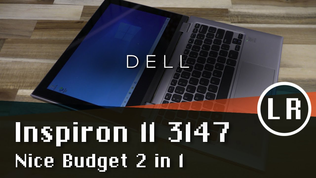 Dell Inspiron 11 3147: Nice Budget 2 in 1