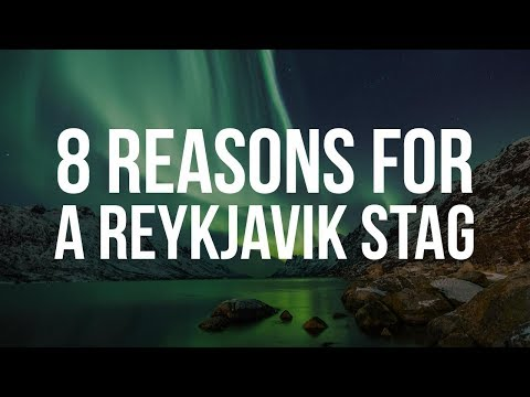 Reykjavik Stag Do   8 Reasons for a Reykjavik Stag Do