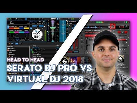Head To Head: Serato DJ Pro Vs Virtual DJ 2018
