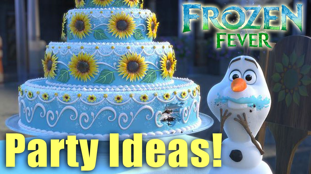 Disney Frozen and Frozen Fever Party Ideas YouTube
