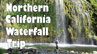 Northern California Waterfall Trip