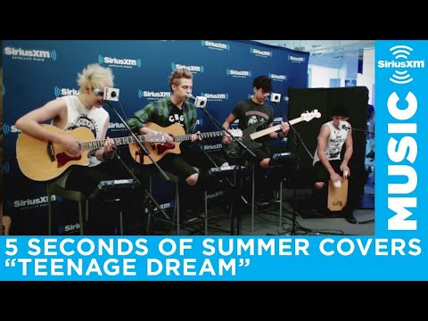 """5 Seconds of Summer """"Teenage Dream"""" Katy Perry Cover Live @ SiriusXM // Hits 1"""