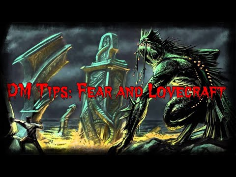 DM Tips - Fear and Lovecraft - Dungeons and Dragons