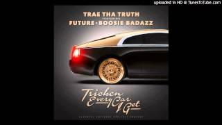 Trae Tha Truth- Tricken Every Car I Get Ft Future & Lil Boosie