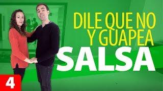 DILE QUE NO y GUAPEA | Cómo Bailar Salsa | Estilo Cubano – Salsa para Principiantes #4