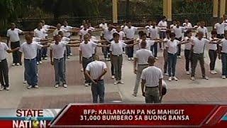 SONA: BFP: KAilangan pa ng mahigit 31,000 bumbero sa buong bansa