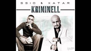 SSIO & XATAR - Kriminell ► Produziert von SSIO & MAESTRO