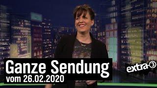 Extra 3 vom 26.02.2020 mit Sarah Kuttner