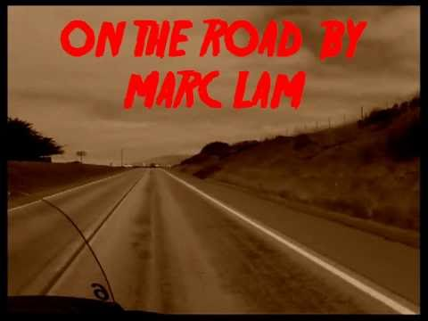 ON THE ROAD by MARC LAM.avi