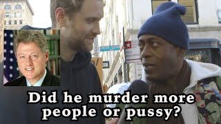 Did Bill Clinton murder more people or pussy?