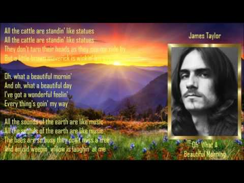 Oh What A Beautiful Morning ༺♥༻ James Taylor