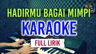 Download hadirmu bagai mimpi karaoke nada pria lirik