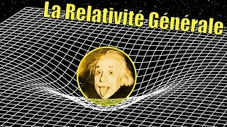 General Relativity -  Science Étonnante  #56