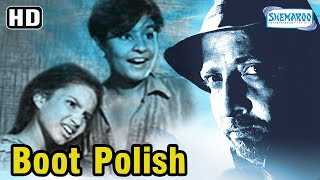 Boot Polish | Kumari Naaz | David Abraham | Chand Burke | Rattan Kumar | Old Classic Movie
