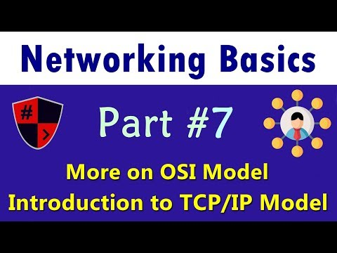 [HINDI] Networking Basics | Part #7 | More On OSI Model | Introduction To TCP/IP Model