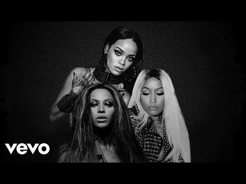 Rihanna, Beyoncé, Nicki Minaj – Put It Out Explicit Mashup