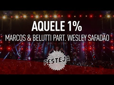 Marcos & Belutti - Aquele 1% part. Wesley...