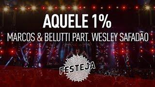 "Marcos & Belutti - Aquele 1% part. Wesley Safadão (Álbum ""Festeja 2016"") [Áudio Oficial]"