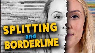 Splitting & Borderline Personality Disorder