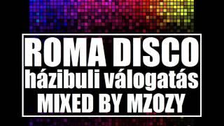 Roma disco házibuli válogatás | Nagy Zeneklub |