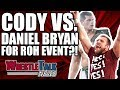CM Punk UFC UPDATE! Daniel Bryan For ROH Event?!   WrestleTalk News Nov. 2017