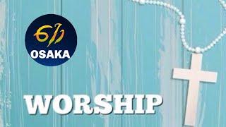 大阪 611日曜礼拝|Worship| 2019804