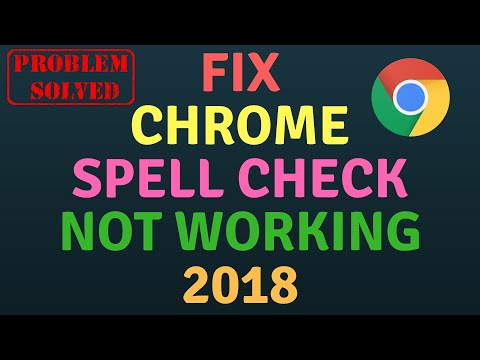 Fix Chrome Spell Check Not Working 2018