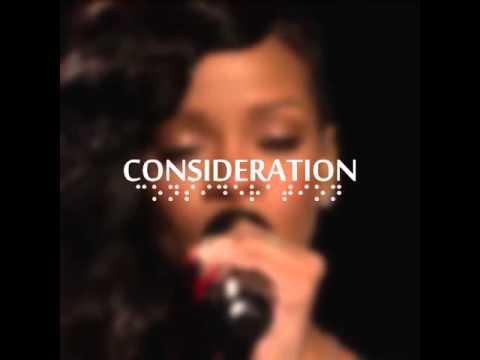 consideration rihanna