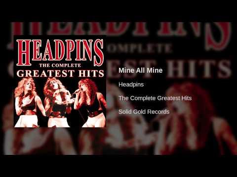 Headpins - Mine All Mine