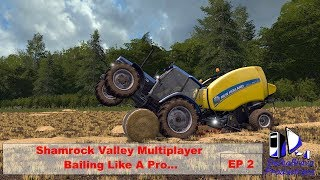 FS17: Shamrock Valley Multiplayer - Bailing Like A Pro - EP 2