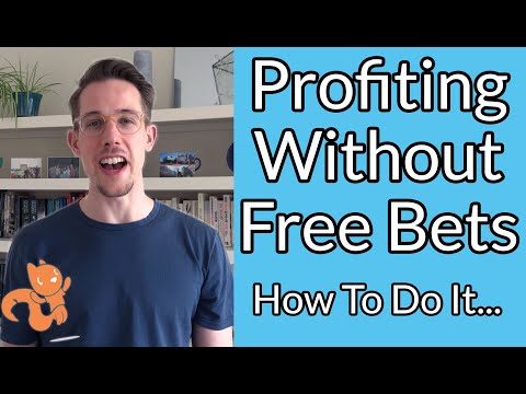 Profiting Without Free Bets... How To Do It