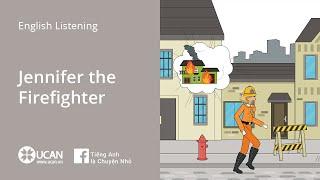 Learn English Via Listęning | Beginner: Lesson 7. Jennifer the Firefighter