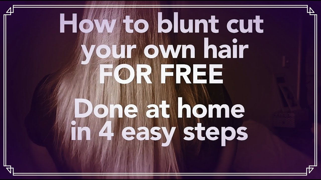 Life hack how to blunt cut your own hair totally free youtube solutioingenieria Gallery
