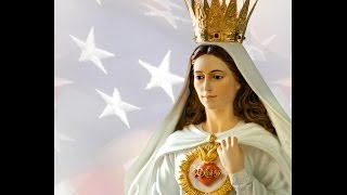 Powerful Family Prayer to Our Lady of America - Family, leaders, nation...St Joseph & St Michael