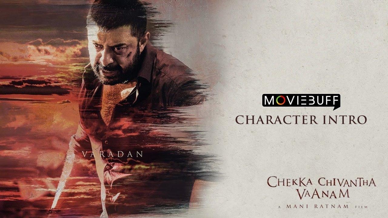 Chekka Chivantha Vaanam - Moviebuff Character Intro - Varadan | Arvind Swami |  Mani Ratnam