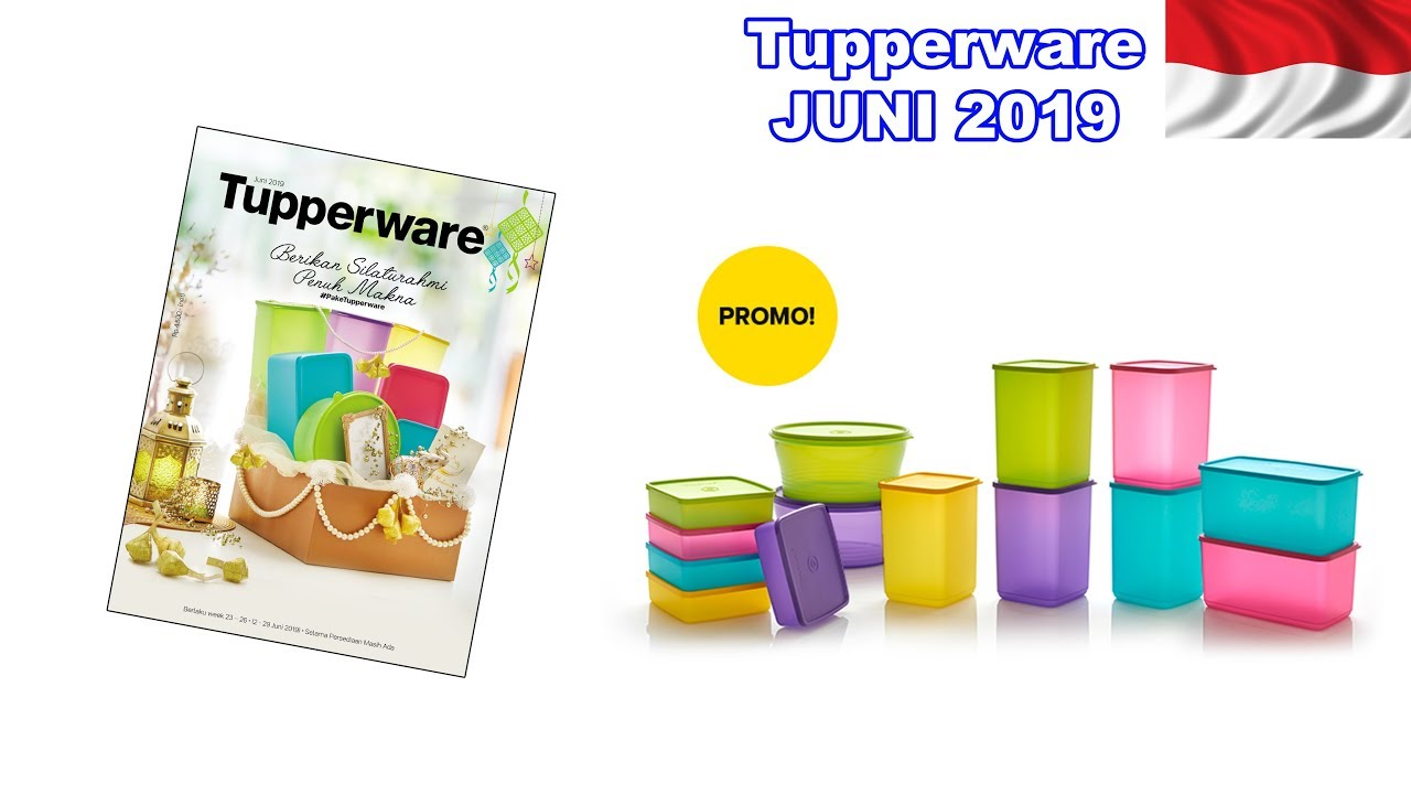 Promo Tupperware Juni 2019 Tupperware Indonesia