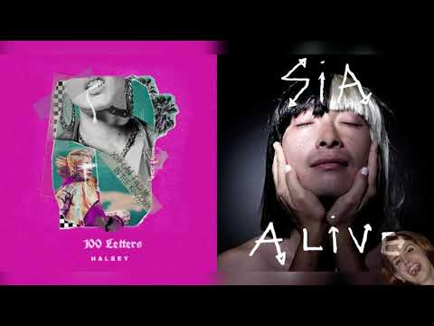 100 Letters x Alive - Halsey & Sia