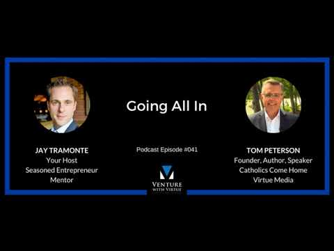 "Venture with Virtue, ""Going All In"" 