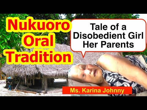 Tale of a Disobedient Girl and Her Parents, Nukuoro