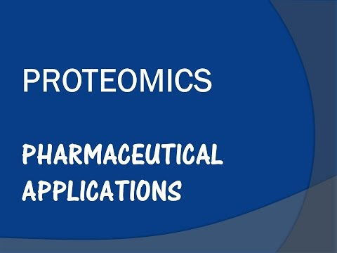 Proteomics and its  Pharmaceutical Applications