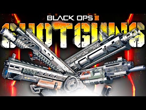 ALL BLACK OPS 3 SHOTGUNS