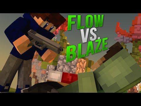 FLOW vs. BLAZECRAFT