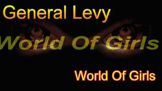 General Levy World of Girls