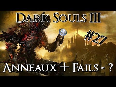 NG++, des anneaux et du fail ! | Dark Souls 3 Guide trophée platine FR