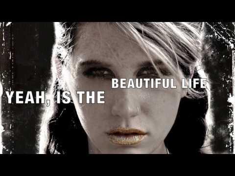 Kesha - All That Matters (The Beautiful Life) Lyrics