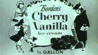 1950's Commercials  Borden's Cherry Vanilla Ice Cream,