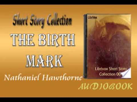 the cure for the mark in the birthmark a short story by nathaniel hawthorne 'the birthmark' by nathaniel hawthorne is the story of an but he believes her scar will need a much deeper cure funny short story ideas to keep your.
