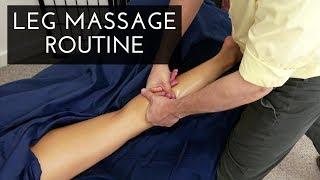 Massage Tutorial: Posterior Leg and Hip Routine