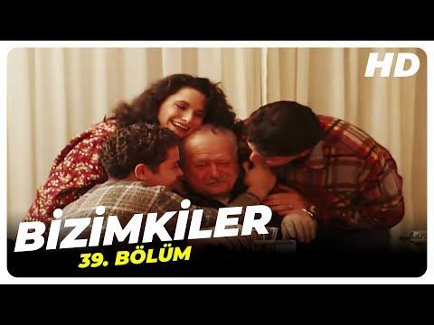 Bizimkiler 39. Bölüm | Nostalji Diziler indir